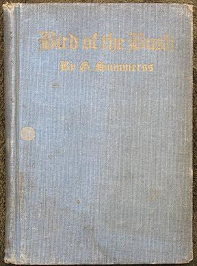 Bird of the Bush. A Collection of Poems.: Summerss (George)