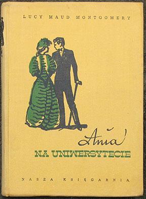Ania na Uniwersytecie.: Montgomery (Lucy Maud)