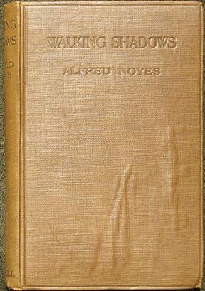 Walking Shadows.: Noyes (Alfred)