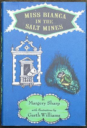 Miss Bianca in the Salt Mines. With Illustrations by Garth Williams.