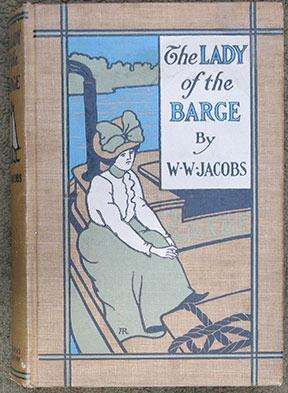 The Lady of the Barge. Illustrated.: Jacobs (W.W.)