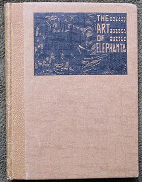 The Art of Elephanta. Illustrated by the Author.
