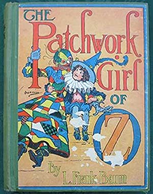 The Patchwork Girl of OZ. Illustrated by John R. Neill.
