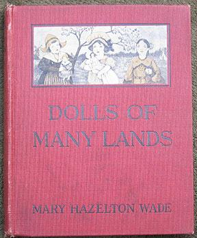 Dolls of Many Lands. Doll Stories. With Illustrations by Josephine Bruce.