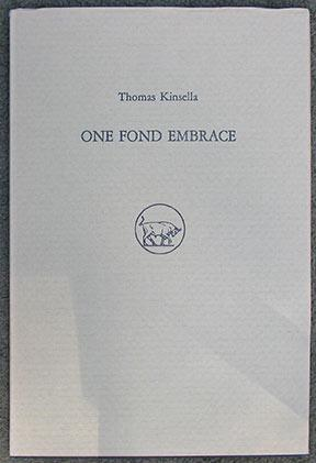 One Fond Embrace. Illustrations by Timothy Engelland.: Kinsella (Thomas)