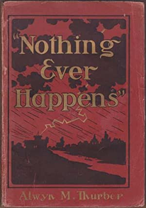 """""""Nothing Ever Happens"""".: Thurber (Alwyn)"""