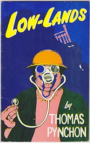 Low-Lands.: Pynchon (Thomas)