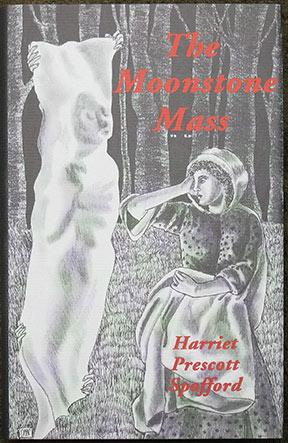 The Moonstone Mass and Others. Edited, with an introduction, by Jessica Amanda Salmonson.: Spofford...