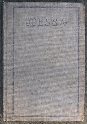 Joessa; or So Spins the Flying World Away.: Jonsson (Ivar) [pseudonym of Edgar A. Tibbetts].