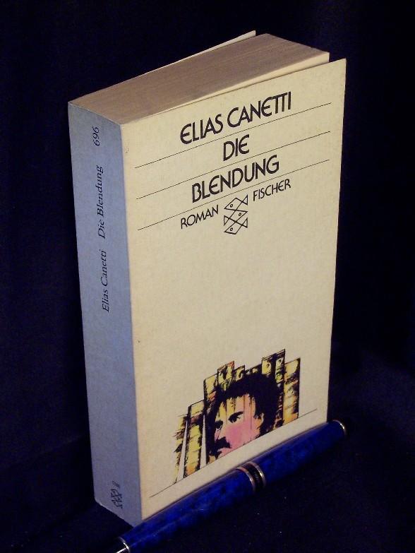 Die Blendung - Roman -: Canetti, Elias -