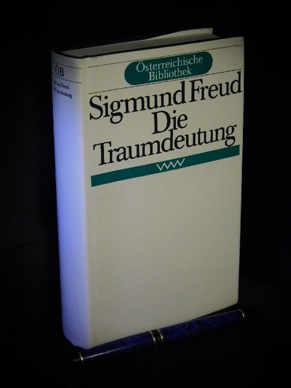 Die Traumdeutung   Aus Der Reihe: Österreichische: Freud, Sigmund