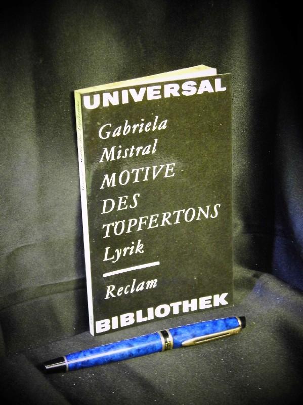Motive des Töpfertons - Lyrik - aus: Mistral, Gabriela -