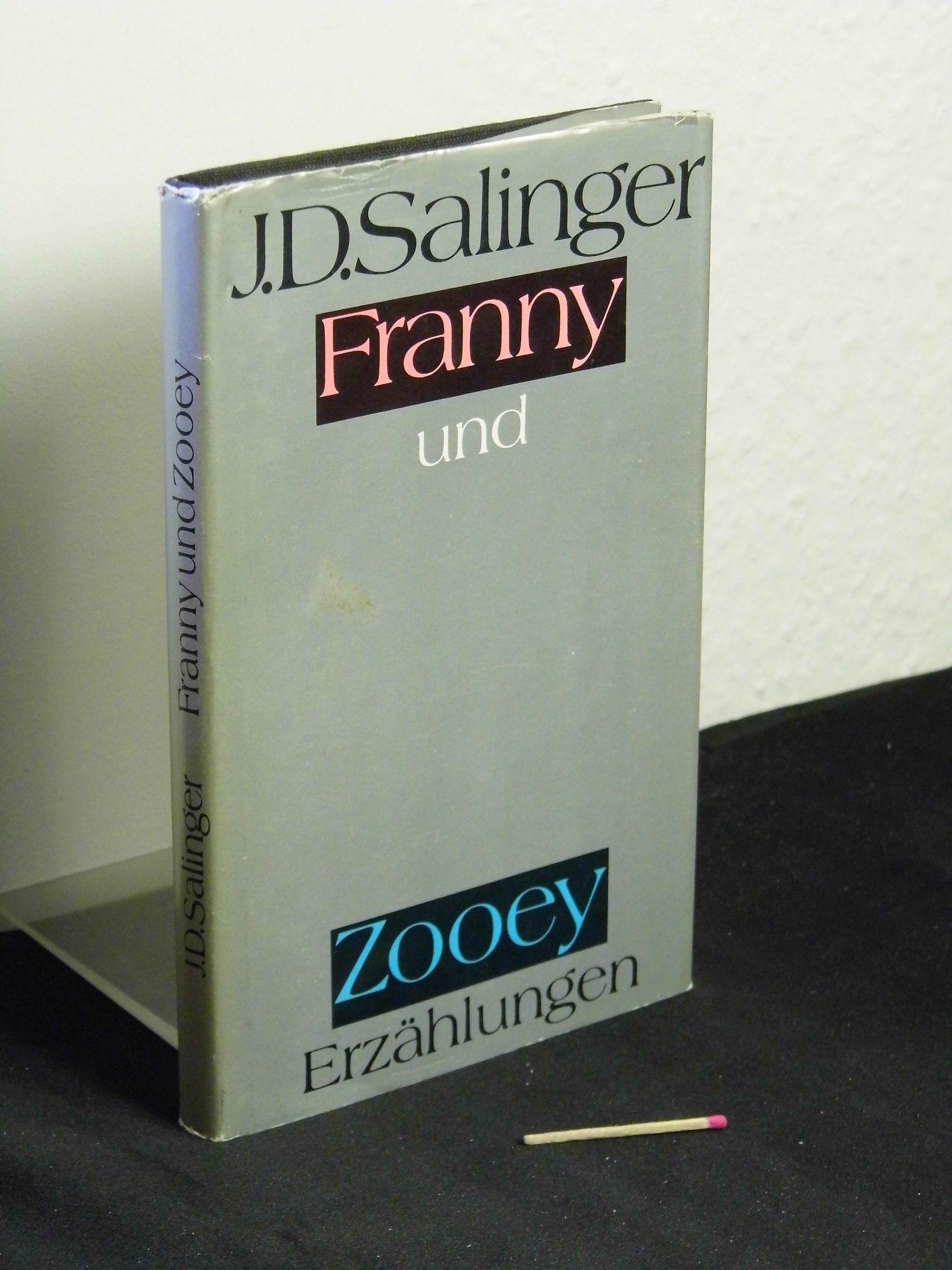 Franny und Zooey - Zwei Erzählungen -: Salinger, Jerome David