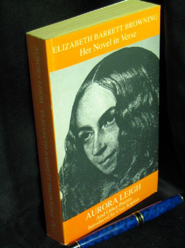 Her Novel in Verse Aurora Leigh - And Other Poems - - Browning, Elizabeth Barrett -