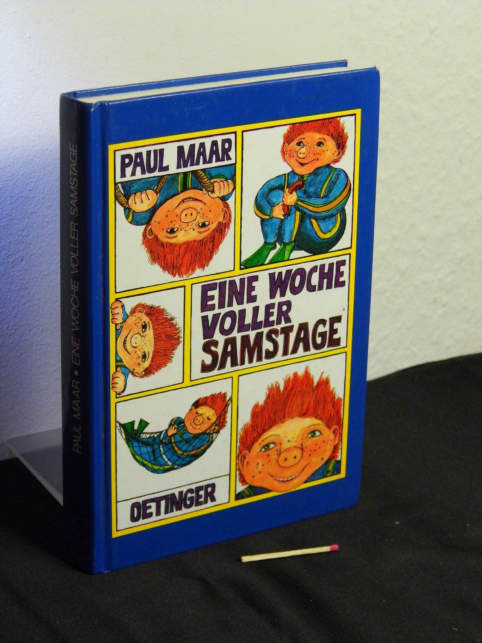 Eine Woche voller Samstage -: Maar, Paul -
