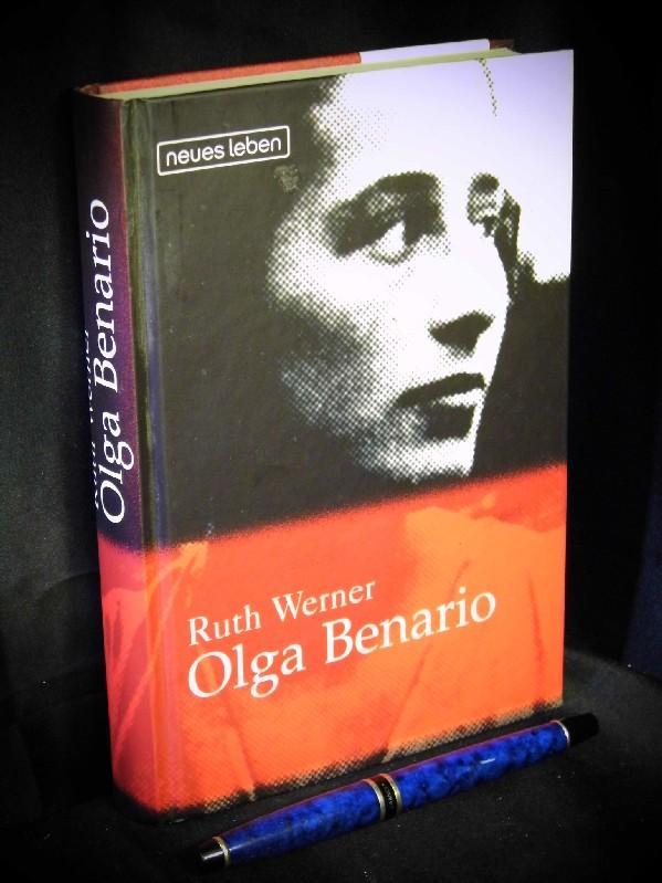 Olga Benario - Die Geschichte eines tapferen Lebens - - Werner, Ruth -