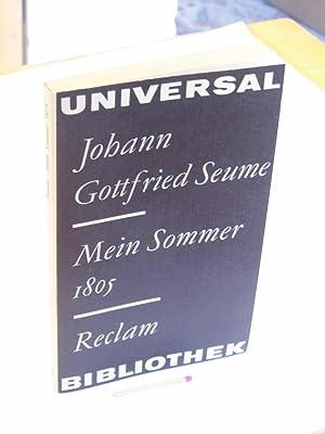 Mein Sommer 1805 - aus der Reihe: Seume, Johann Gottfried