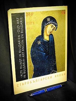 Starobulgarski ikoni = altbulgarische Ikonen -: Bosilkov, Svetlin -