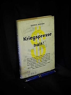 Kriegspresse halt! - Originaltitel: Stop the press!: Marion, George -