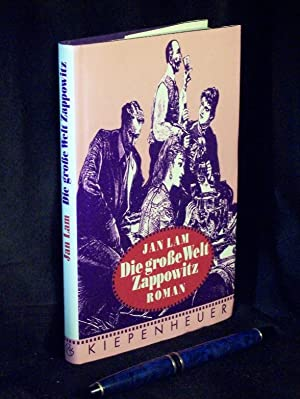 Die große Welt Zappowitz - Roman -: Lam, Jan -