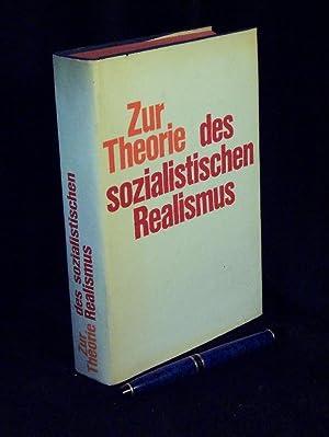Zur Theorie des sozialistischen Realismus -