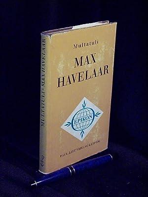Max Havelaar oder Die Kaffeeauktionen der Niederländischen: Multatuli -