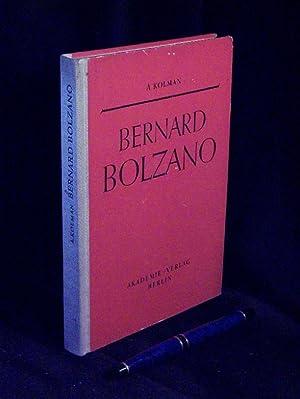 Bernard Bolzano - mit einem Anhang -: Kolman, Arnost -