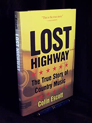 Lost highway - The true story of: Escott, Colin -