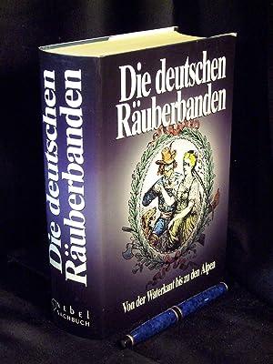 Die deutschen Räuberbanden - In Originaldokumenten -: Boehnke, Heiner und