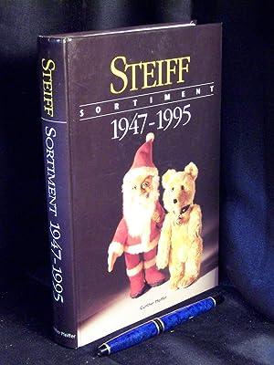 Steiff Sortiment 1947-1995 - Vom geliebten Spielzeug: Pfeiffer, Günther -