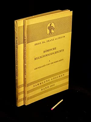 Römische Religionsgeschichte, Band I+II - 1. Band: Altheim, Franz -