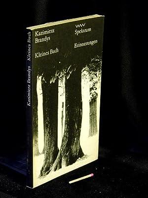 Kleines Buch - Erinnerungen - Originaltitel: Mala: Brandys, Kazimierz -