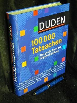 100000 Tatsachen - Das große Buch der: Pfersdorff, Heike (Redaktion)