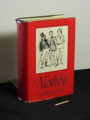 Ausgewählte Werke - Volksausgabe in einem Band: Nestroy, Johann -
