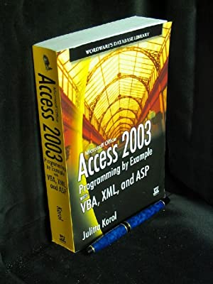 Access 2003 Programming by Example with VBA, XML, and ASP -