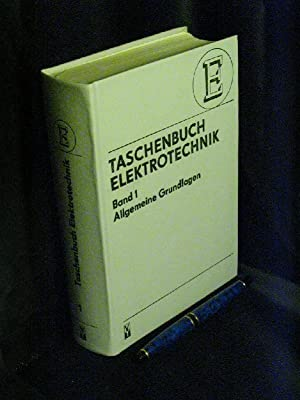 Taschenbuch Elektrotechnik in 6 Bänden, Band 1: Philippow, Eugen (Herausgeber)