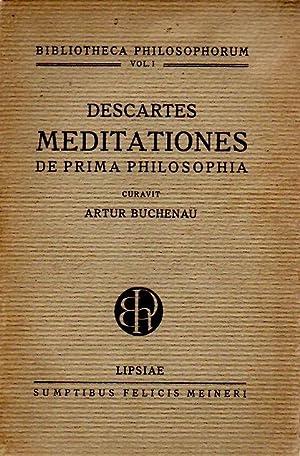 Artur Buchenau: Descartes Meditationes de Prima Philosophia.: Descartes, René: