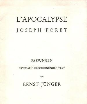 Fassungen. Erstmalig erscheinender Text. Joseph Foret: L: Jünger, Ernst: