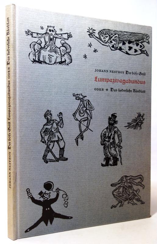 Der böse Geist Lumpazivagabundus oder Das liederliche: Nestroy, Johann