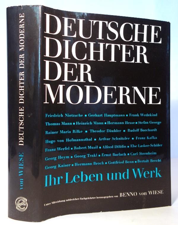 Deutsche Dichter der Moderne. Ihr Leben und: Wiese, Benno von