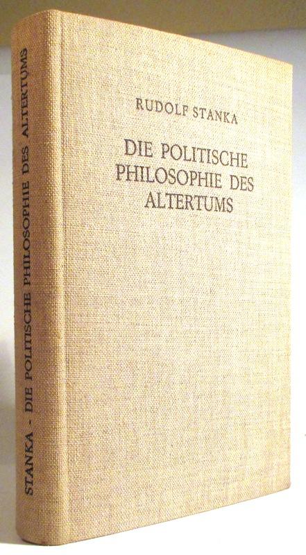 Die politische Philosophie des Altertums. (Geschichte der politischen Philosophie, Band 1).