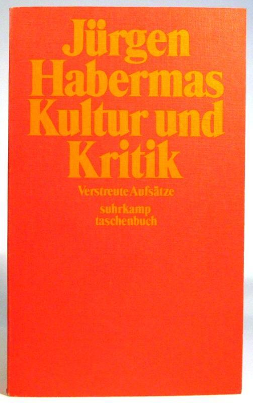 Kultur und Kritik. Verstreute Aufsätze. (suhrkamp taschenbuch: Habermas, Jürgen