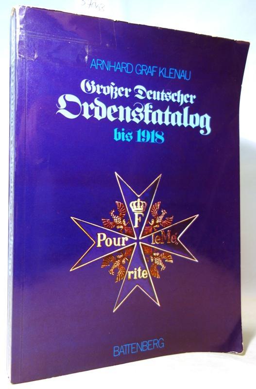 Großer Deutscher Ordenskatalog - Orden und Ehrenzeichen: Klenau, Arnhard graf