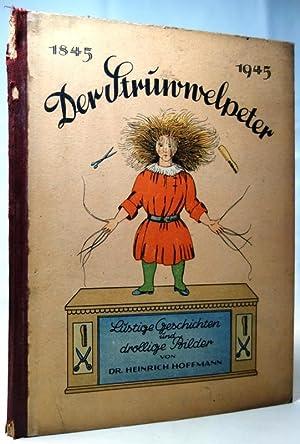 Der Struwwelpeter oder lustige Geschichten und drollige: Hoffmann, Heinrich