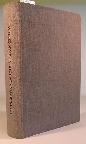Das Lukasevangelium. Erster Teil. Kommentar zu Kap.: Schürmann, Heinz