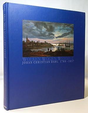 Wolken, Wogen, Wehmut. Johan Christian Dahl 1788: Guratzsch, Herwig (Hrsg.)