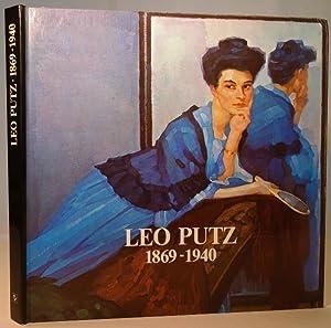 Leo Putz 1869 - 1940. Gedächtnisausstellung zum: Putz, Leo und