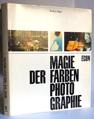 Magie der Farbenphotographie. Herausgegeben von Dr. Walter: Boje, Walter (Hrsg.)