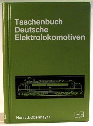 Taschenbuch deutsche Elektrolokomotiven. Mit 193 Schwarzweissfotos. 4.,: Obermayer, Horst J.
