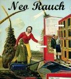 Neo Rauch. Herausgegeben vom Bonnefantenmuseum Maastricht, Übersetzung: Cooke, Lynne, Harald